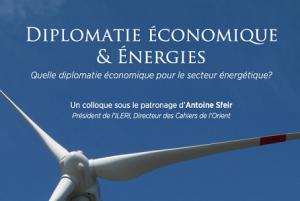 Colloque sur Diplomatie Economique et Energies