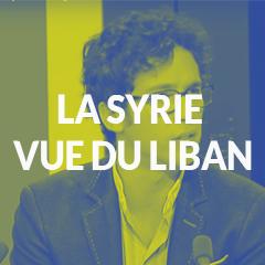 Présentation de la conférence avec Raphael Gourrada sur la Syrie vue du Liban