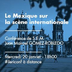Le Mexique sur la scène internationale | Conférence