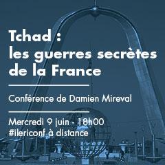 Tchad : les guerres secrètes de la France | Conférence