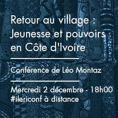 Retour au village : Jeunesse et pouvoirs en Côte d'Ivoire | Léo Montaz