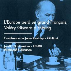 L'Europe perd un grand Français, Valéry Giscard d'Estaing | Conférence