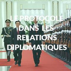 Le protocole dans les relations diplomatiques