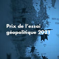 Ouvrages sélectionnés – Prix de l'essai géopolitique de l'ILERI 2021