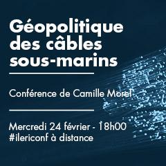 Géopolitique des câbles sous-marins | Conférence