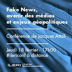 Jacques Attali : Fake news, avenir des médias et enjeux géopolitiques | Conférence