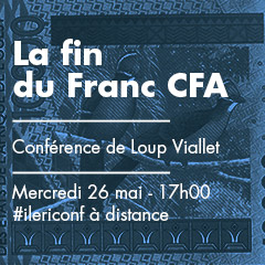La fin du Franc CFA | Conférence