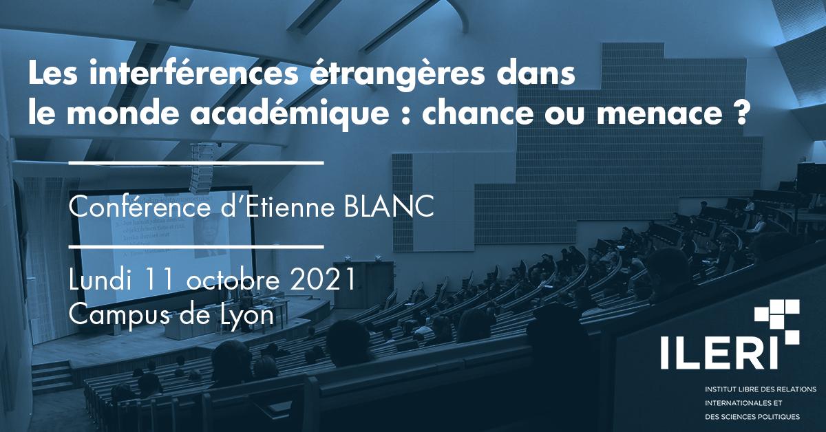 conférence : Les interférences étrangères dans le monde académique. Une chance ou une menace ?